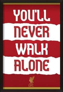 Πλαισιωμένη αφίσα Liverpool FC - You'll Never Walk Alone